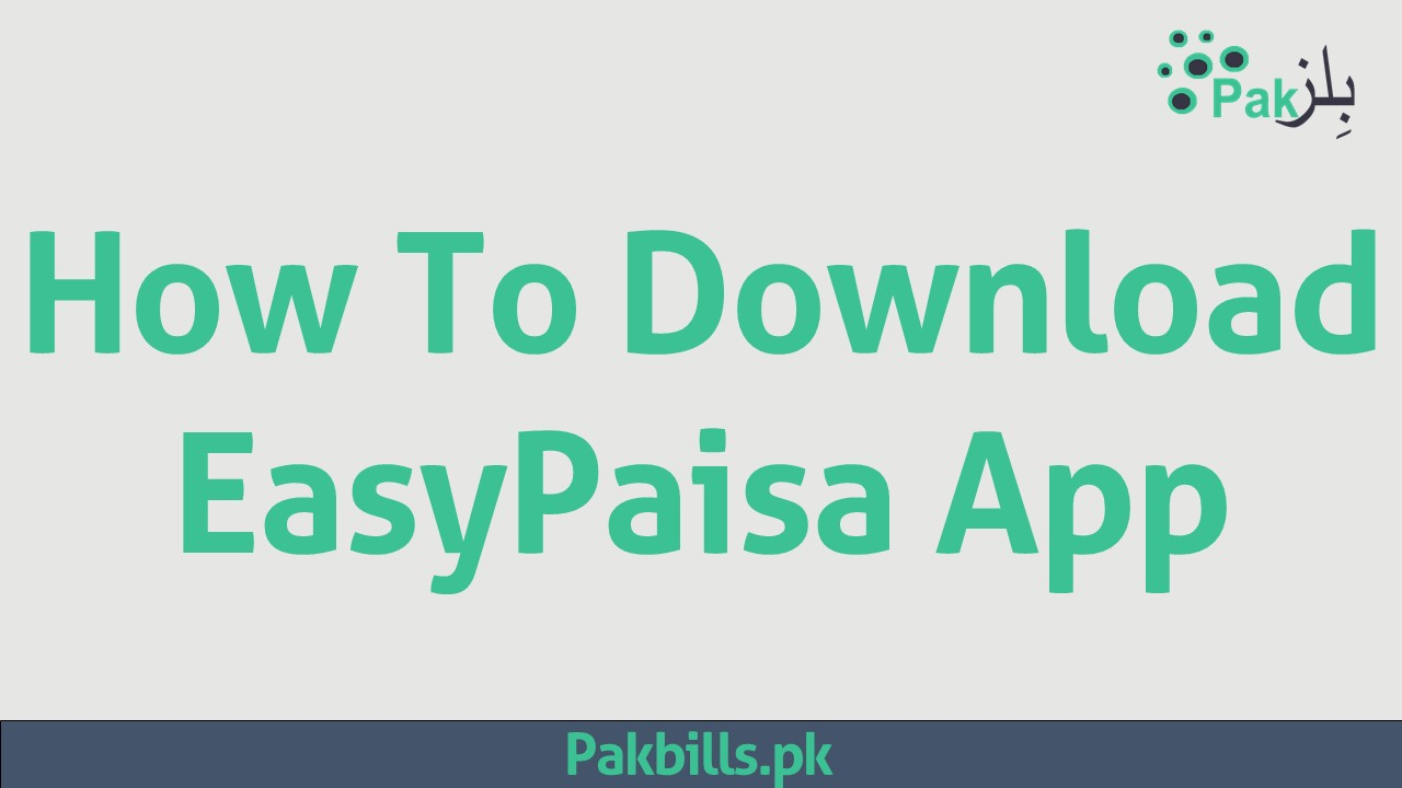 Download Easypaisa APP